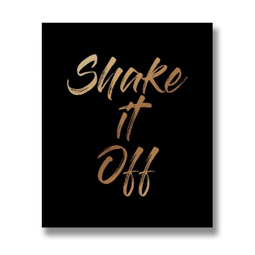 Shake It Off Gold Foil Plaque - Cosy Home Interiors