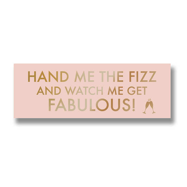 Hand Me The Prosecco Metalic Detail Plaque - Cosy Home Interiors