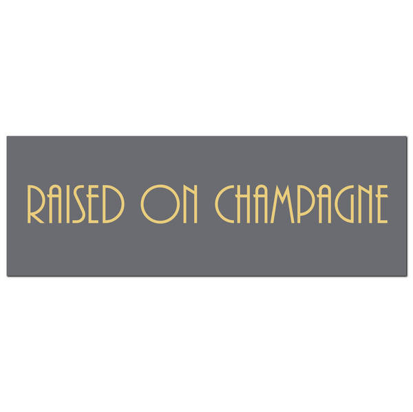 Raised On Champagne Gold Foil Plaque - Cosy Home Interiors