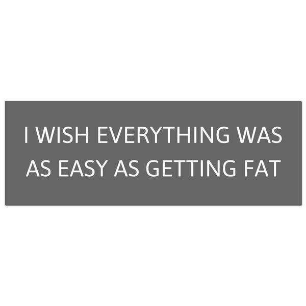 I Wish Everything Was As Easy Silver Foil Plaque - Cosy Home Interiors
