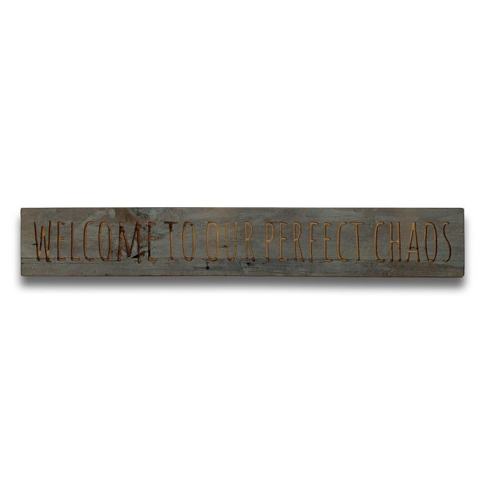 Perfect Chaos Grey Wash Wooden Message Plaque - Cosy Home Interiors
