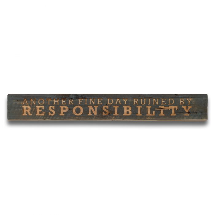 Responsibility Grey Wash Wooden Message Plaque - Cosy Home Interiors
