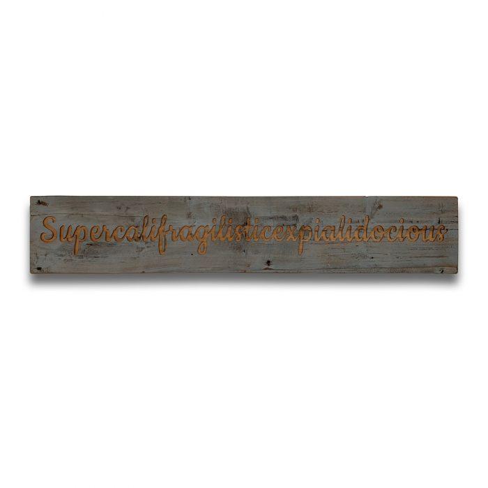 Supercalifragilistic Grey Wash Wooden Message Plaque - Cosy Home Interiors